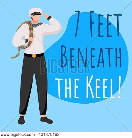 7 Feet Beneath The Keel Social Media Post Mockup. Crew Member. Hopeful Quote. Web Banner Design Temp