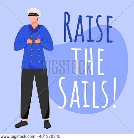 Raise The Sails Social Media Post Mockup. Sailor With Binoculars. Maritime Motto, Saying. Web Banner