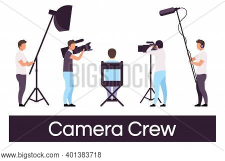Camera Crew Flat Vector Illustrations Set. Director Sitting In Chair, Cameraman Isolated Cartoon Cha