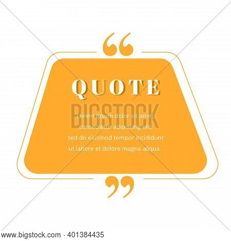 Quote Blank Frame Vector Template. Orange Gradient Speech Bubble. Quotation, Citation Text Box Desig