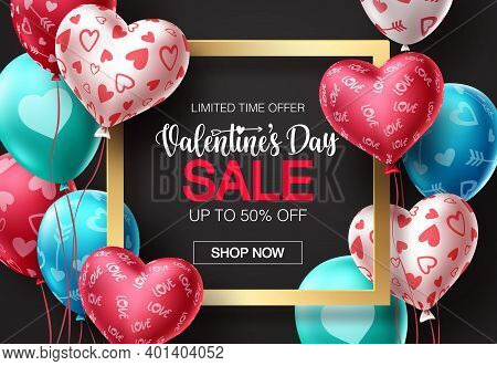 Valentines Day Sale Balloons Vector Banner Design. Happy Valentines Day Sale Promotion Text With Col