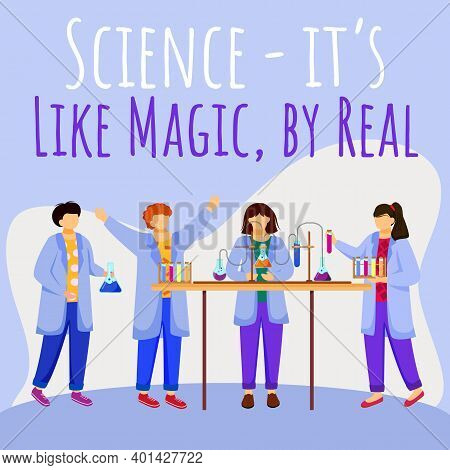 Science Is Like Magic But Real Social Media Post Mockup. Children And Chemistry Experiments. Adverti