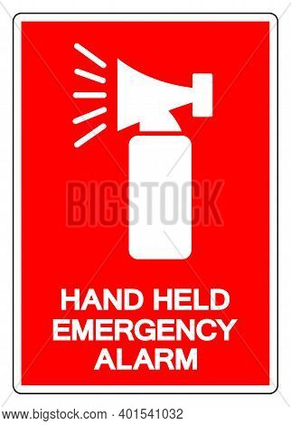 Hand Held Emergency Alarm Symbol Sign ,vector Illustration, Isolate On White Background Label .eps10