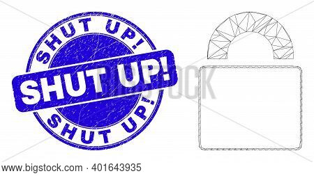 Web Mesh Lock Pictogram And Shut Up Exclamation Stamp. Blue Vector Round Scratched Stamp With Shut U