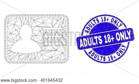 Web Mesh User Card Icon And Adults 18 Plus Only Seal Stamp. Blue Vector Round Grunge Seal Stamp With