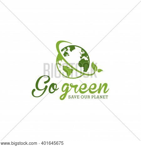 Go Green Save Our Planet In An Isolated White Background