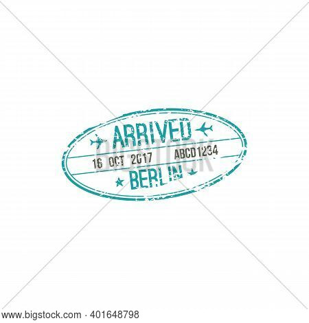 Arrived To Berlin International Airport Isolated Oval Stamp. Vector Travel To Germany, Passport Seal