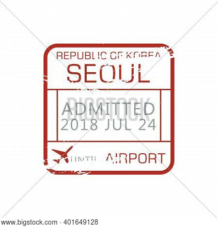 Seoul Admitted Stamp, Airport Border Control Of Korea Republic. Vector Immigration Sign, Rubber Ink