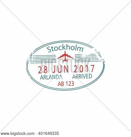 Arlanda Airport Border Control Stamp Isolated Stockholm Visa Template. Vector Arrived Sign, Arrival