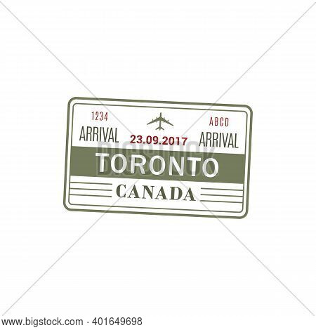 Arrival Visa To Canada, Toronto International Airport, Vector Isolated Stamp Icon. Data And Plane Si