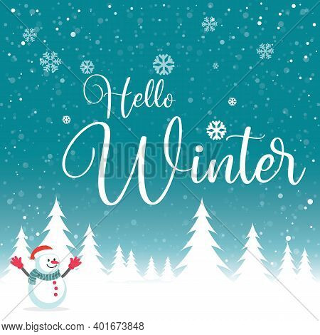 Hello Winter Hand Lettering. Banner With Snowflakes. Concept For Seasonal Sale For Christmas New Yea