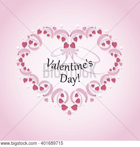 Valentines Day. Heart Shaped Festive Decorative Frame. Vector Openwork Background. Greeting Card, Fe
