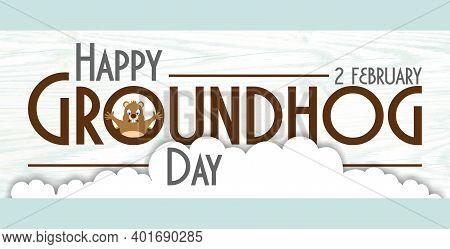 Happy Groundhog Day February 2Th Holiday, Illustration.