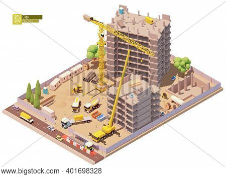 Vector Isometric Building Construction Site In The City. Modern Skyscraper Or Monolithic Building Co
