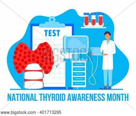Thyroid Awareness Month Is Celebrated In January In Usa. Hypothyroidism Concept Vector. Endocrinolog