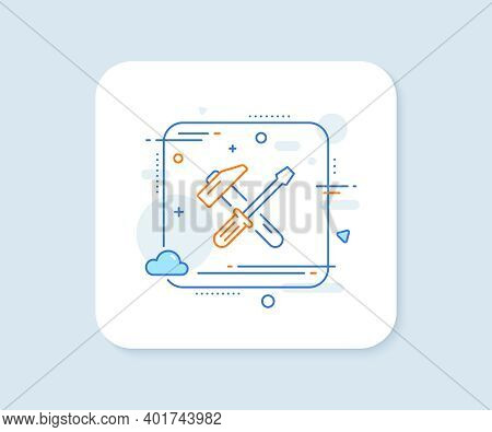 Hammer And Screwdriver Line Icon. Abstract Square Vector Button. Repair Service Sign. Fix Instrument