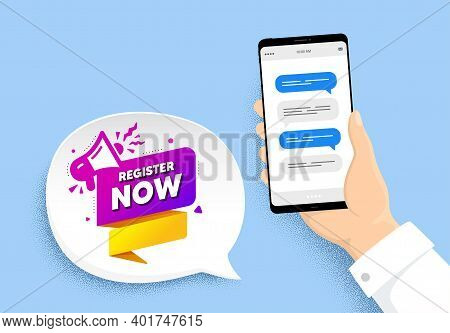 Register Now Paper Banner. Hand Holding Phone With Chat Messages. Free Registration Tag. Megaphone M