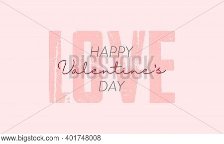 Lettering Happy Valentines Day Banner. Valentines Day Greeting Card Template With Typography Text Ha