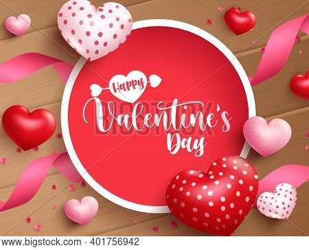 Valentine's Day Vector Background Concept. Happy Valentine's Day Text In Empty Circle Frame Space Wi