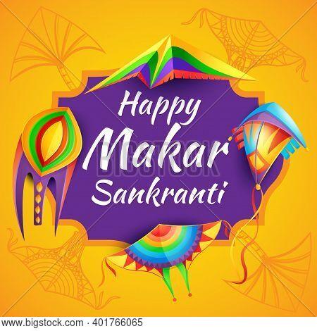 Happy Makar Sankranti Hinduism Religion Festival With Color Paper Kites Vector. Hindu Calendar Solar