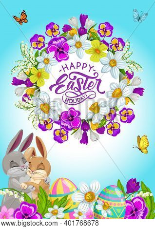 Easter Holiday Eggs, Bunnies And Flowers, Vector Greeting Card. Rabbit Animals Hugging On Egg Hunt G