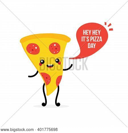Pizza Day Vector Card, Illustration With Cute Cartoon Style Pepperoni Pizza Slice Character With Spe