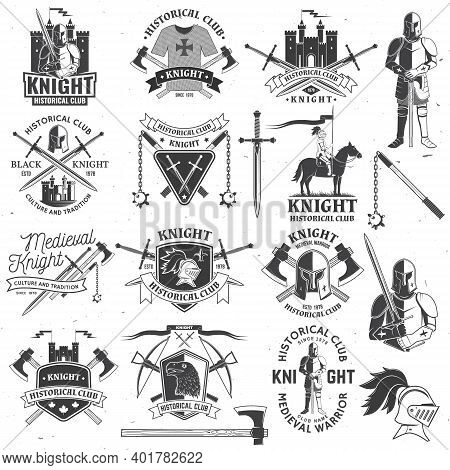 Set Of Knight Historical Club Badge Design. Vector Concept For Shirt, Print, Stamp, Overlay Or Templ