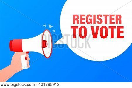 Register To Vote Megaphone Blue Banner. Vector Illustration.