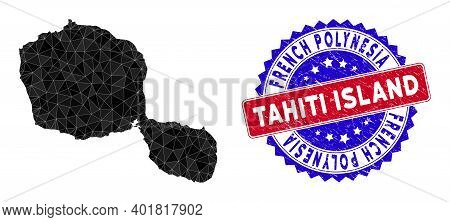 Tahiti Island Map Polygonal Mesh With Filled Triangles, And Distress Bicolor Seal. Triangle Mosaic T