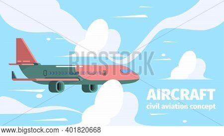 Plane In Sky. Travelling Background Passenger Aircraft In Clouds Vector Cartoon Illustrations. Aircr