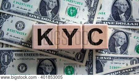 Kyc - Know Your Customer Symbol. Concept Word 'kyc - Know Your Customer' On Cubes On A Beautiful Bac