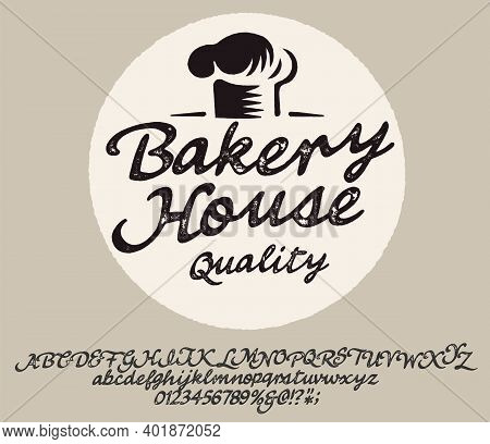 Hand Made Font 'bakery' Custom Handwritten Alphabet. Original Letters And Numbers. Vintage Retro Han