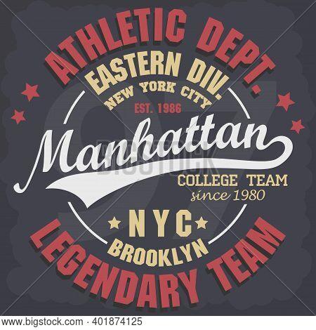 Manhattan T-shirt Graphics. New York Athletic Apparel Design. Vector
