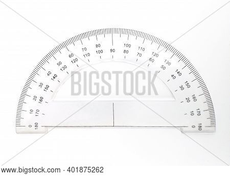 Front View Of Protractor For Measuring Degrees Isolated On White Background. Math Instrument For Mea