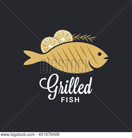 Grilled Fish Logo. Fish With Lemon And Rosemary