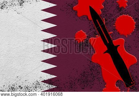 Qatar Flag And Black Tactical Knife In Red Blood. Concept For Terror Attack Or Military Operations W