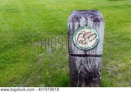 Mackinaw City, Michigan, Usa - May 29, 2020: Trail Marker For The Mackinaw City Historical Pathway.