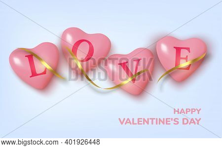 Valentines Day Greeting Card. Realistic 3d Pink Hearts In Tinsel And Text . Love And Wedding. Templa