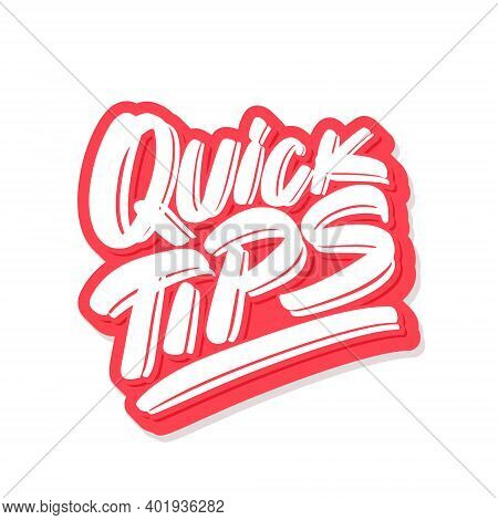 Quick Tips. Vector Lettering Icon. Vector Illustration.