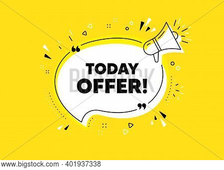 Today Offer Symbol. Megaphone Yellow Vector Banner. Special Sale Price Sign. Advertising Discounts S