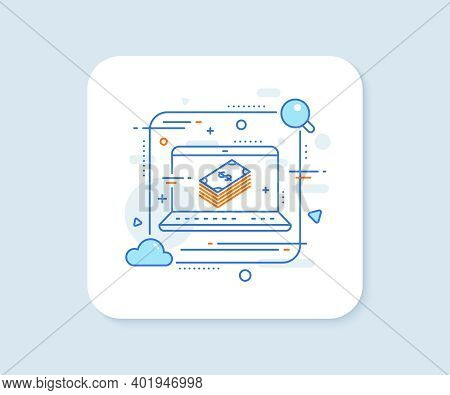 Cash Money Line Icon. Abstract Vector Button. Banking Currency Sign. Dollar Or Usd Symbol. Dollar Li
