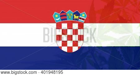 Weed Decriminalization In Croatia. Leaf Of Cannabis Marijuana On The Flag Of Croatia. Medical Cannab