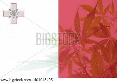 Leaf Of Cannabis Marijuana On The Flag Of Malta. Cannabis Legalization In The Malta. Weed Decriminal