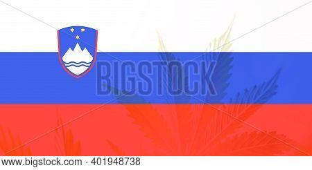 Weed Decriminalization In Slovenia. Leaf Of Cannabis Marijuana On The Flag Of Slovenia. Cannabis Leg