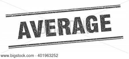 Average Stamp. Average Label. Square Grunge Sign
