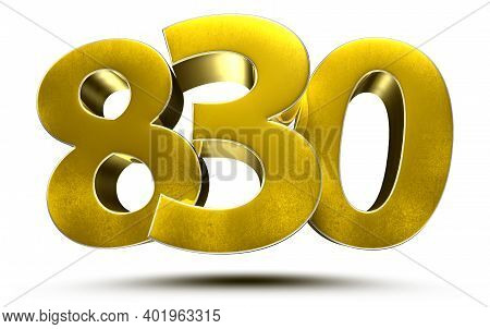 830 Numbers 3d Illustration On White Background With Clipping Path.