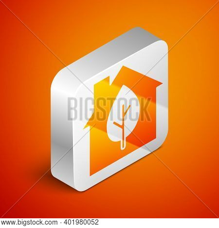 Isometric Eco Friendly House Icon Isolated On Orange Background. Eco House With Leaf. Silver Square