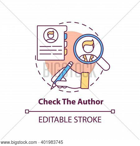 Checking Author Concept Icon. Fake News Checking Idea Thin Line Illustration. Author Credentials On
