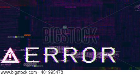 Glitch Effect Of 3d Illustration Exclamation Mark Failed Systems Computer Hazard Symbols Hacking Err