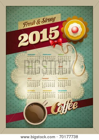 2015 Calendar design template. Vector cup of coffee and cakes on lace paper background with copy space for your text. View from above.